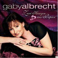 Gaby Albrecht - Zwei Herzen Aus Papier - Das Beste 2006-2009 - CD