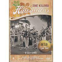 The Kilima Hawaiians - De Tijd Van Toen - Bevat niet eerder op LP of CD verschenen nummers! 2CD+DVD