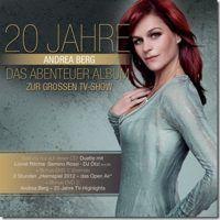 Andrea Berg - 20 Jahre (Das Abenteuer Album Zur Grossen ARD-Show) CD+2DVD
