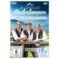 Zillertaler Haderlumpen - Unser Haderlumpenleben - DVD