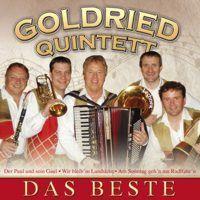 Goldried Quintett - Das Beste