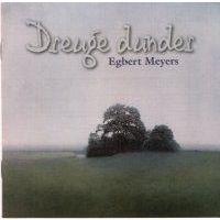 Egbert Meyers - Dreuge dunder
