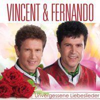 Vincent und Fernando - Unvergessene Liebeslieder - CD