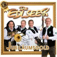 Die Edlseer - Jubilaumsgold - 20 jahre