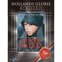 Hollands Glorie Miniserie - Op Hoop Van Zegen