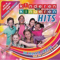 Kinderen voor Kinderen - Hits, De leukste liedjes van de laatste 5 jaar
