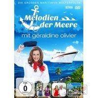 Geraldine Olivier - Melodien der Meere - DVD