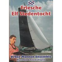 Urker Mannen Ensemble - Friesche Elf Stedentocht - DVD
