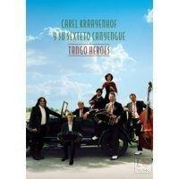 Carel Kraayenhof - Tango Heroes - DVD