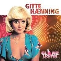 Gitte Haenning - Glanzlichter - CD