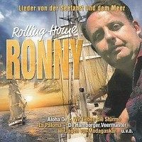 Ronny - Rolling Home - Lieder von der Seefahrt und dem Meer