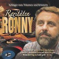 Ronny - Raritaten -  Schlager zum Traumen und Erinnern