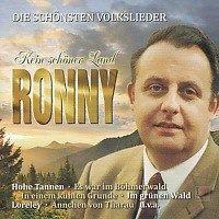 Ronny - Kein schoner Land - Die schonsten Volkslieder
