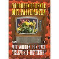 Voorheen de bende met Pazzipanten - Wie worden ook over televisie oetzend! - DVD