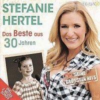 Stefanie Hertel - Das beste aus 30 Jahren - 2CD