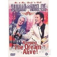 Shuman and Angel-Eye - Keeping the dream alive! - DVD