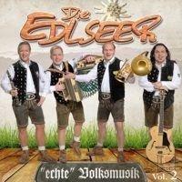 Die Edlseer - Echte Volksmusik Vol. 2