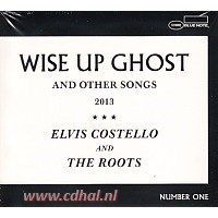 Elvis Costello and The Roots - Wise up Ghost and other songs 2013, number one - CD