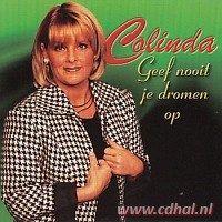 Colinda - Geef nooit je dromen op - CD