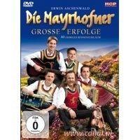 Die Mayrhofner - Grosse Erfolge - 40 Jahriges  Buhnenjubilaum - DVD
