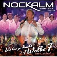 Nockalm Quintett - Die lange Nacht auf Wolke 7 - CD