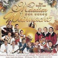 Melodien der Berge - Das Beste aus - Weihnacht