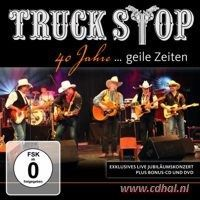 Truck Stop - 40 Jahre... Geile Zeiten - 2CD+DVD