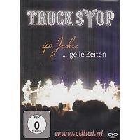 Truck Stop - 40 Jahre... Geile Zeiten - DVD