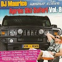 DJ Maurice - Apres Ski Safari Vol. 9 - CD+DVD