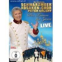 Peter Orloff und der beruhmte Schwarzmeer Kosaken-Chor - Der Traum des Zaren - Live - DVD