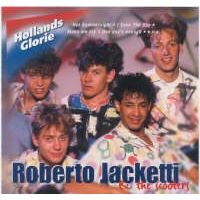 Roberto Jacketti and The Scooters - Hollands Glorie