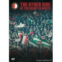 Feyenoord - The other side of the heart is white - DVD