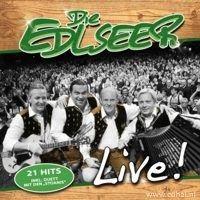 Die Edlseer - Live! - CD