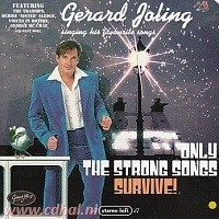 Gerard Joling - Singing his favourite songs - Only The Strong Songs Survive! - CD