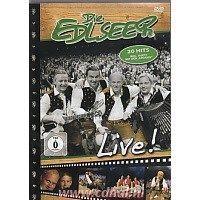 Die Edlseer - Live! - 20 Hits - DVD