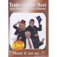 Teake van der Meer - Moat it no sa..?! - Met Griet Wiersma en Minze Dijksma - DVD