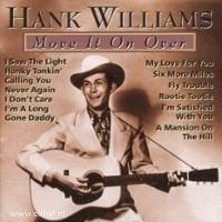 Hank Williams - Move It On Over