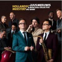 Guus Meeuwis en New Cool Collective Big Band – Hollandse Meesters - CD