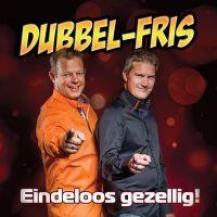 Dubbel-Fris - Eindeloos Gezellig! - CD