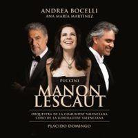 Andrea Bocelli, Ana Maria Martinez en Placido Domingo - Puccini Manon Lescaut - 2CD