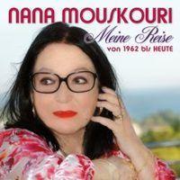 Nana Mouskouri - Meine Reise von 1962 bis Heute - 2CD