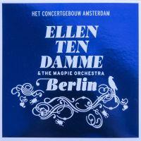 Ellen Ten Damme en The Magpie Orchestra - Berlin - CD