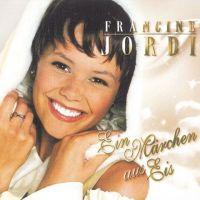 Francine Jordi - Ein Marchen aus Eis - CD