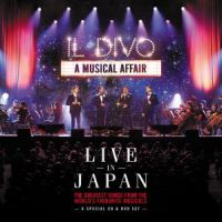 Il Divo - Live in Japan - A Musical Affair - CD+DVD