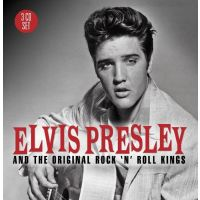 Elvis Presley and The Original Rock N Roll Kings - 3CD