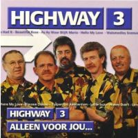 Highway 3 - Alleen Voor Jou - CD