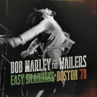 Bob Marley - Easy Skanking in Boston '78