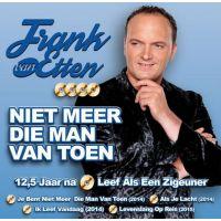 Frank van Etten - Niet Meer Die Man Van Toen - CD
