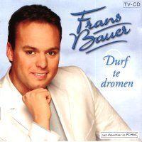 Frans Bauer - Durf Te Dromen - CD