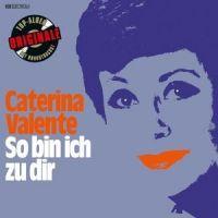 Caterina Valente - So bin ich zu dir
